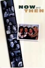 Now and Then (1995) WEB-DL 480p, 720p & 1080p Mkvking - Mkvking.com