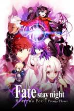 Fate/Stay Night: Heaven's Feel – I. Presage Flower (2017) BluRay 480p, 720p & 1080p Mkvking - Mkvking.com