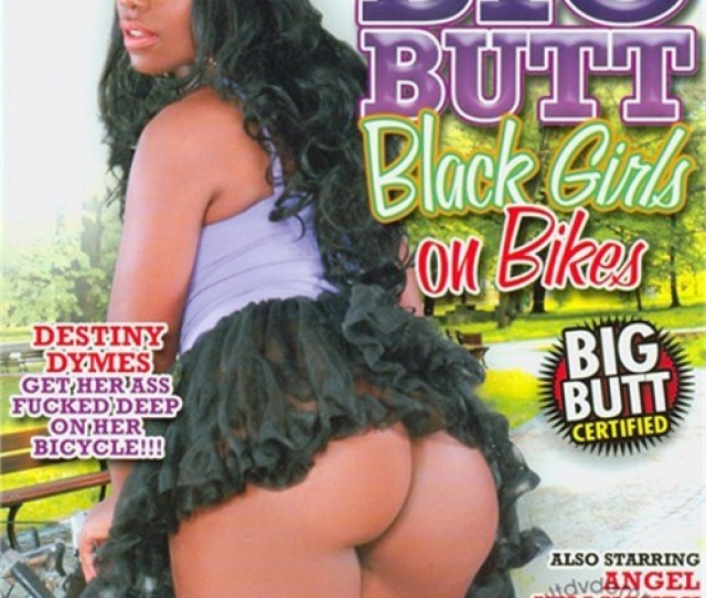 Big Butt Black Girls On Bikes Adult Empire