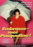 Embrasse-moi, Pasqualino (1996)