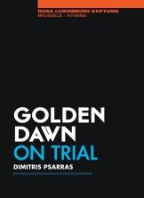 Το εξώφυλλο της έκδοσης Dimitris Psarras (Δημήτρης Ψαρράς), Golden Dawn on trial, Rosa Luxemburg Stiftung, 2015