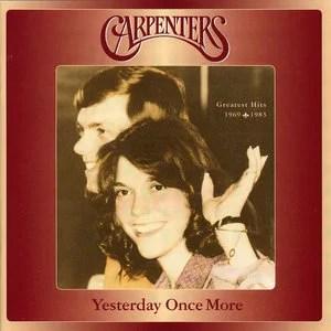 Yesterday Once More - Carpenters - QQ音樂-千萬正版音樂海量無損曲庫新歌熱歌天天暢聽的高品質音樂平臺!
