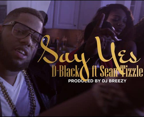 New Video Alert! DBlack Ft. Sean Tizzle – Say Yes