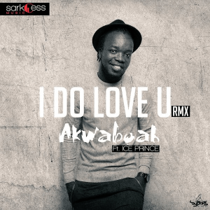 akwaboah-ice-proince-i-d0-love-you-yaa-somuah