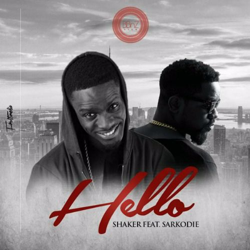 Shaker-ft-Sarkodie-Hello