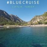#bluecruise turkey ciftlik bay