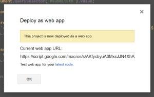 URL of webapp once deployed Google Apps Script