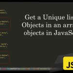 Get a unique list of objects in an array of objects in JavaScript