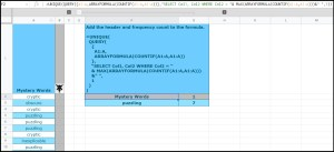 most frequently occurring word in a column in Google Sheets QUERY solution_bonus header and col2