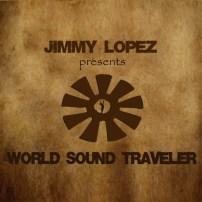 Jimmy Lopez: World Sound Traveler