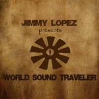 Jimmy Lopez: World Sound Traveler