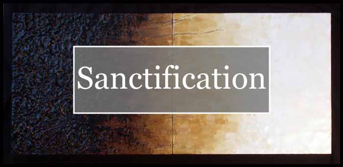 What Does the Bible Say about Sanctification? | Vital Piety