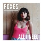 Foxes_All_I_Need