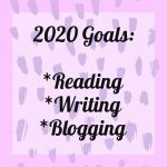 2020 Reading, Blogging and Writing Goals
