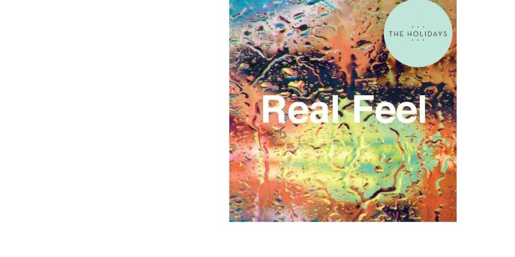 Real Feel album cover art by The Holidays
