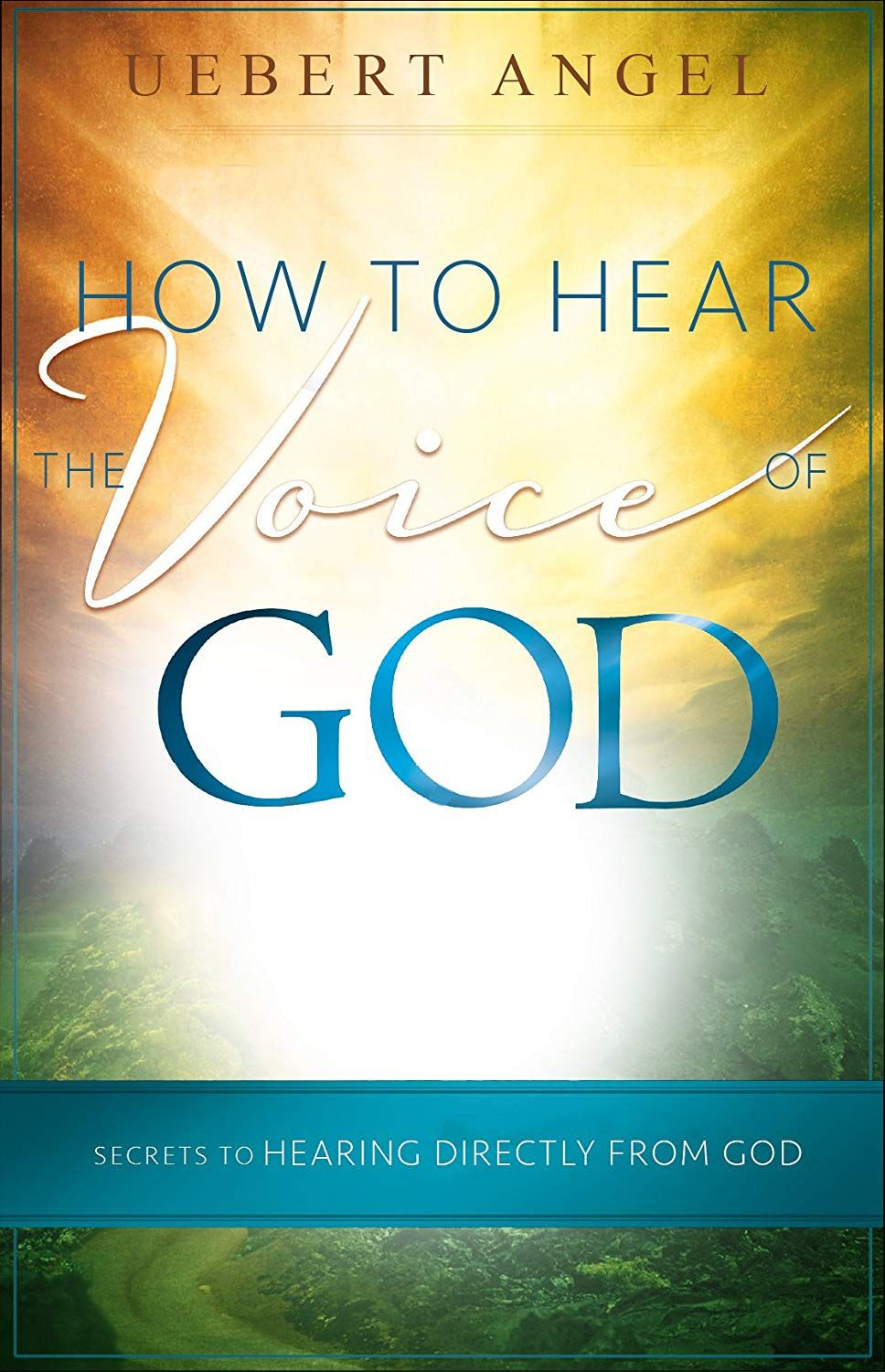 How to hear the voice of god secrets to hearing directly