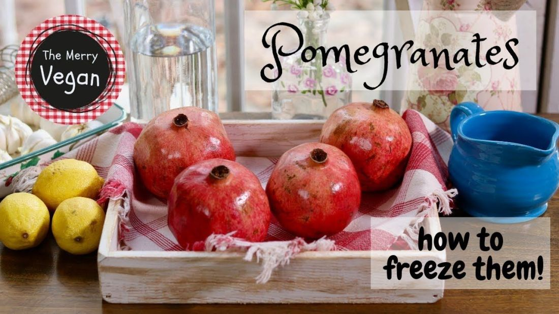 How to save store freeze pomegranate seeds vegan