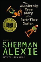 The Absolutely True Diary of Part-time Indian