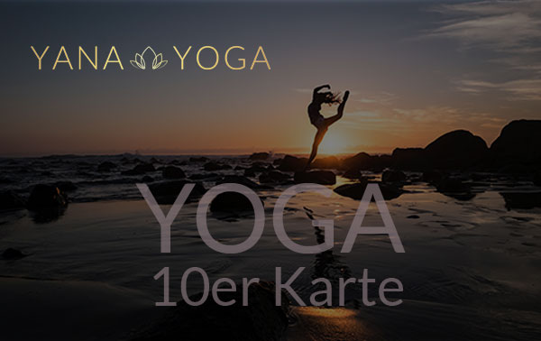 Yana Yoga Loft Limburg 10er Karte Yoga