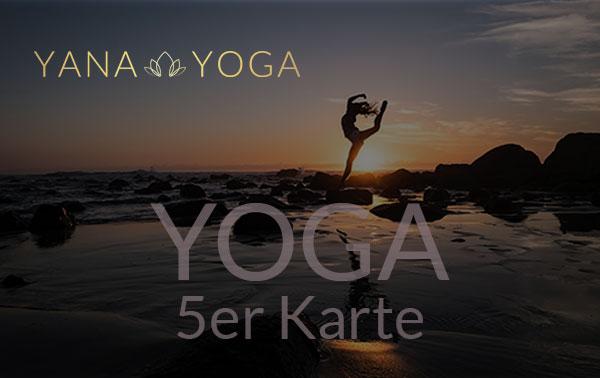 Yana Yoga Loft Limburg 5er Karte Yoga
