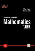 Advanced problems in mathematics for iitjee by vikas gupta and pankaj joshi