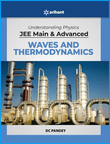 UNDERSTANDING PHYSICS DC PANDEY WAVES AND THERMODYNAMICS
