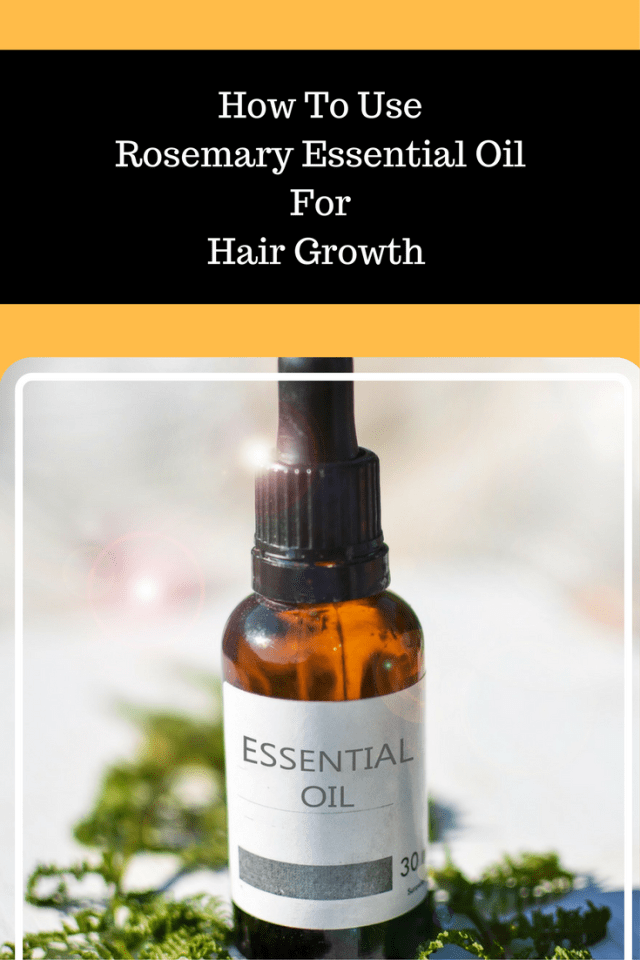 Rosemary Essential Oil For Hair Growth