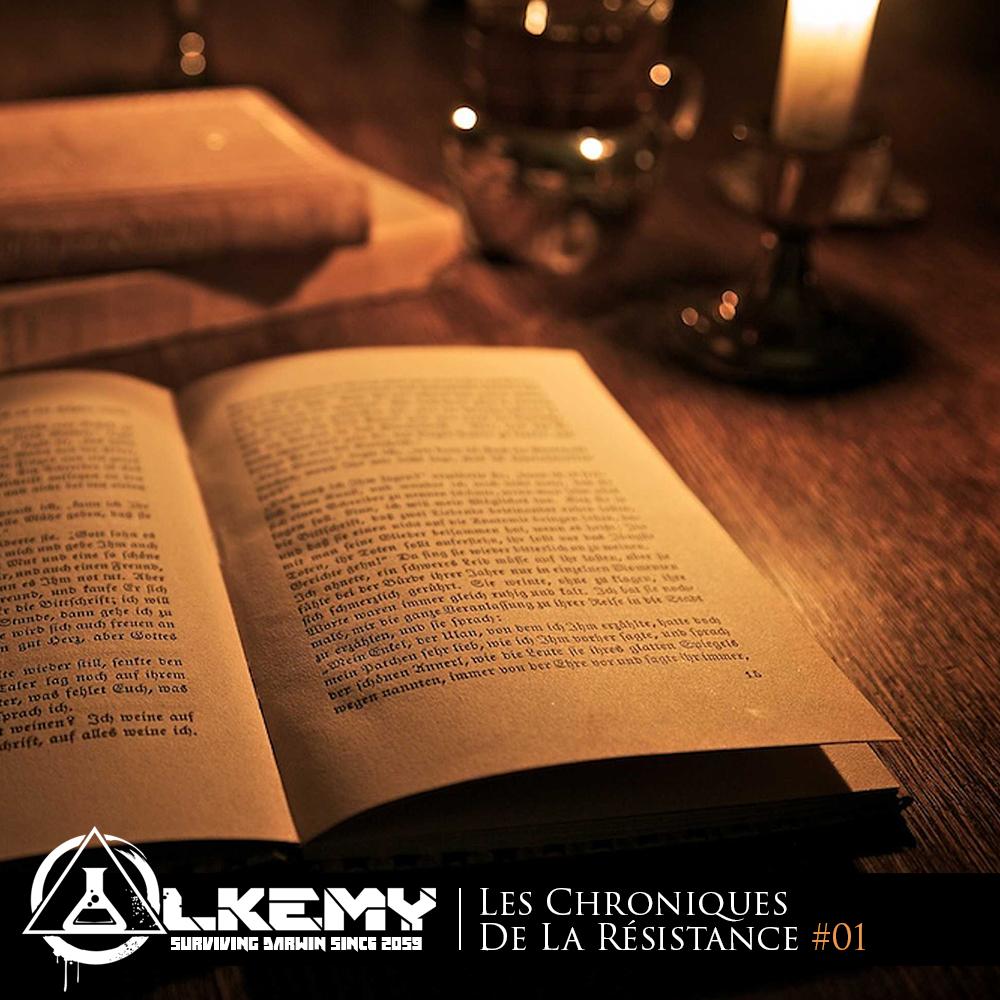 ALKEMY - Les Chroniques De La Résistance #1