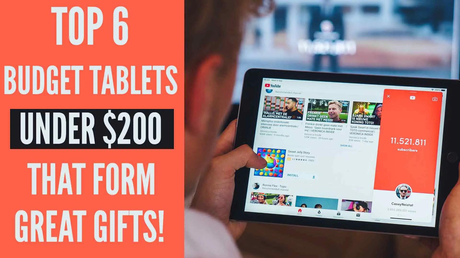 budget tablet under $200
