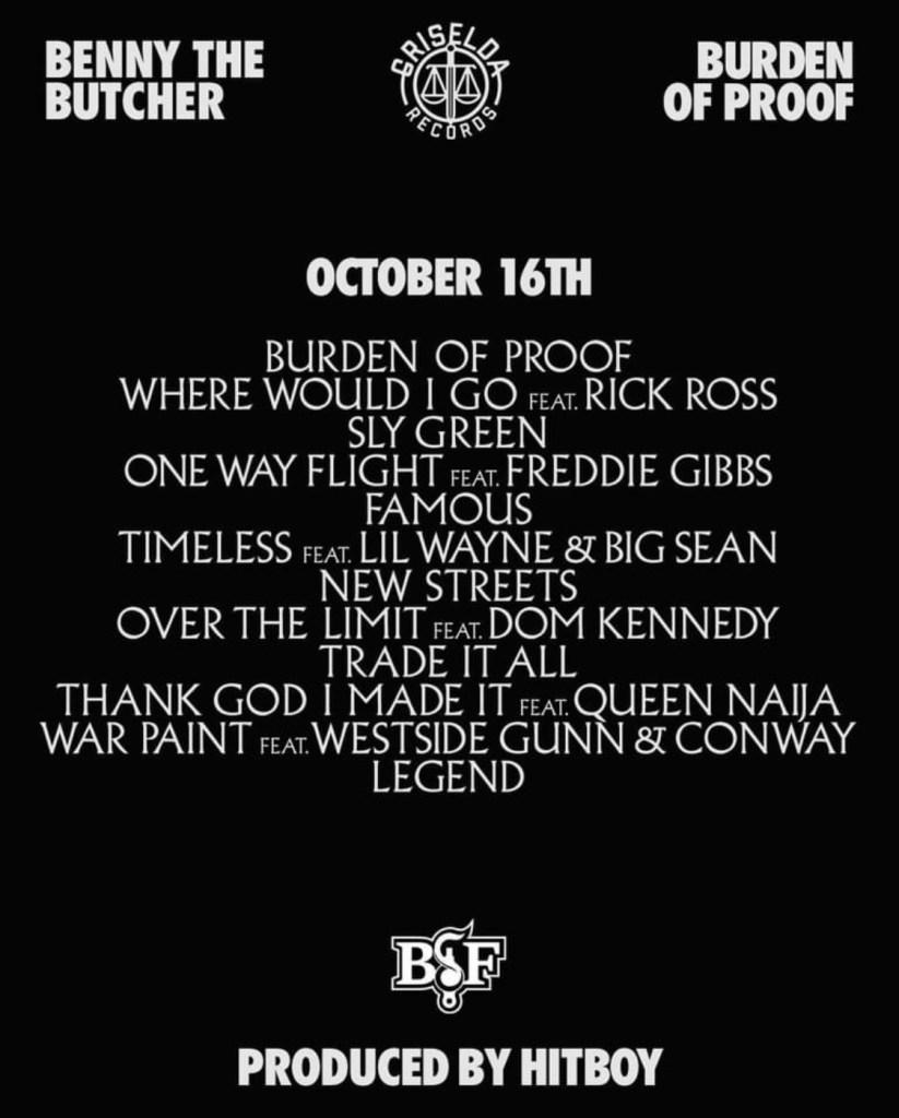 "Benny The Butcher Albums : benny, butcher, albums, Benny, Butcher:, ""BURDEN, PROOF"", 10/16/2020, Album, Cover, Features, Tracklist"