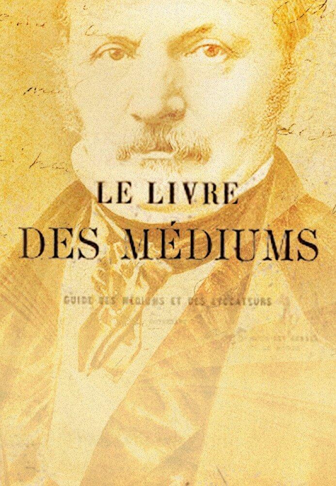 160 Anos de O Livro Dos Médiuns e seu legado para a humanidade