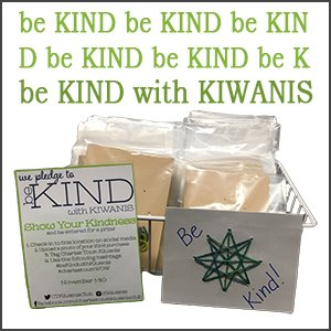 Be Kind with Kiwanis