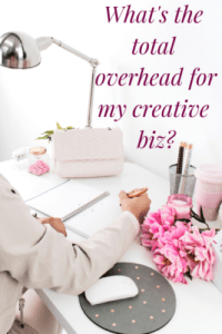 How do I calculate overhead expenses for my handmade biz?