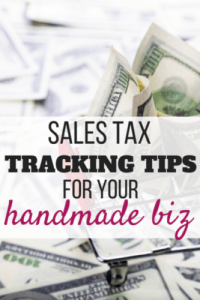 Tips for tracking sales tax in your handmade business