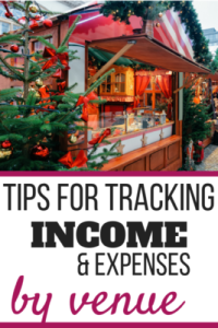 Tips for tracking income & expenses by venue in your handmade business