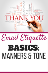 Manners & tone play a HUGE part of email etiquette.  Communication is approximately 90% body language, 8% tone of voice, and the final 2% is actually what you have to say.  With email we remove the first 98%