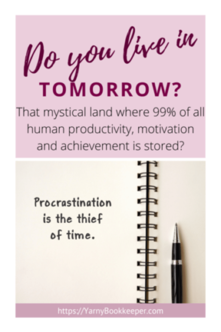 Procrastination + excuses = lack of productivity which leads to a bunch of things piling up and then total overwhelm.