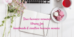 Free Handmade Business Resource Library