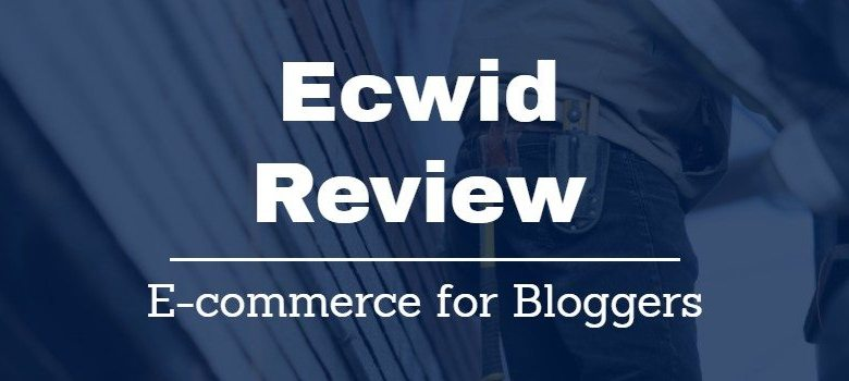 Ecwid Review