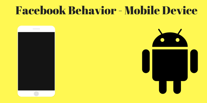 Facebook Behavior - Mobile Device