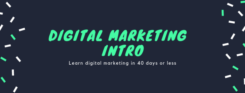 Digital Marketing - Intro