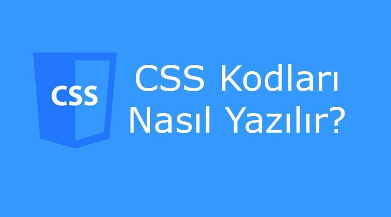 CSS Nasıl Yazılır