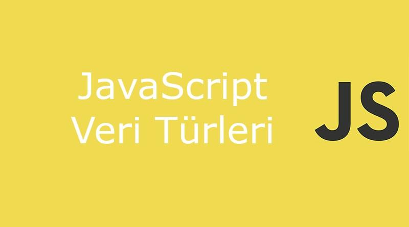 JavaScript Veri Türleri