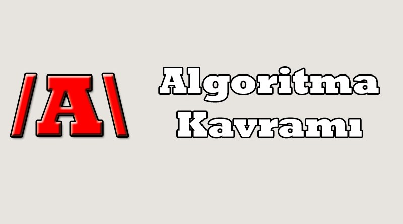 algoritma kavramı
