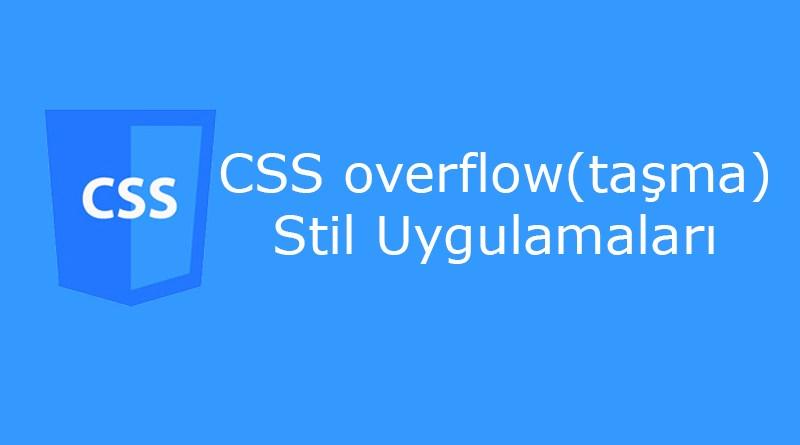 CSS overflow (taşma) Özelliği