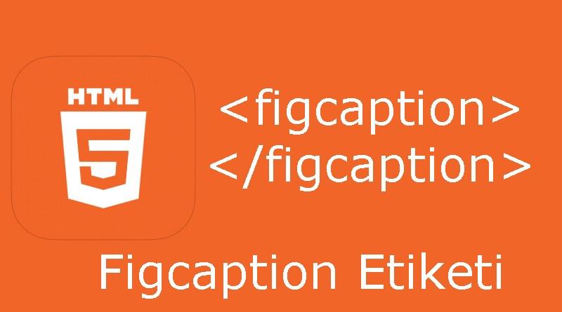 HTML figcaption etiketi
