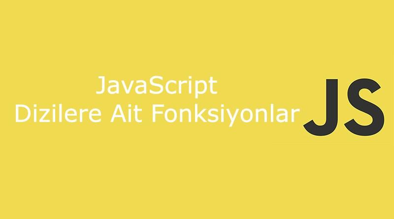 javascript dizi fonksiyonları