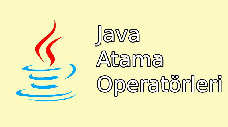 Java atama operatörleri