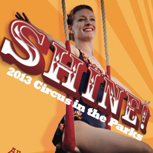 Poster for Circus Bella production of Shine!