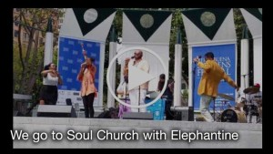 Click to watch We go to Soul Church with Elephantine